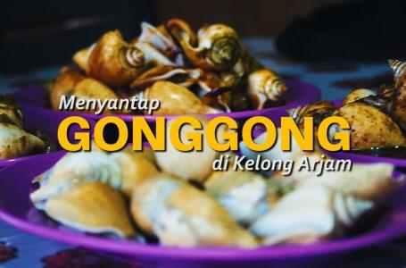 MENYANTAP GONGGONG DI KELONG ARJAM | BEPLUS STORY