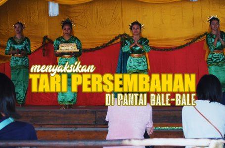 MENYAKSIKAN TARI PERSEMBAHAN DI PANTAI BALE BALE | BEPLUS STORY